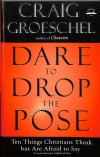 Groeschel Craig - DARE TO DROP THE POSE