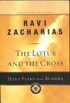 Zacharias Ravi - LOTUS AND THE CROSS THE