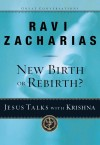 Zacharias Ravi - NEW BIRTH OR REBIRTH