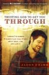Jason Crabb - Trusting God To Get You Through