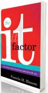 Pamela M Blossom - The It Factor