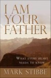 Mark Stibbe - I Am Your Father
