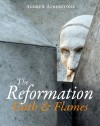 Andrew Atherstone - The Reformation