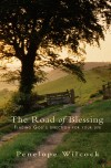 Penelope Wilcock - The Road Of Blessing