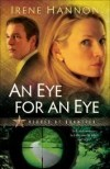 Irene Hannon - An Eye For An Eye