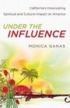 Monica Ganas - Under The Influence