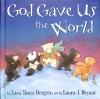Bergren Lisa Tawn - GOD GAVE US THE WORLD