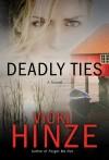 Hinze Vicki - DEADLY TIES