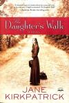 Kirkpatrick Jane - DAUGHTERS WALK THE