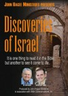 John Hagee Ministries - Discoveries Of Israel