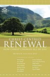 Keswick - Christ-Centred Renewal: Keswick Yearbook 2010