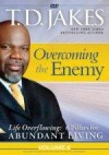 Bishop T D Jakes - Overcoming The Enemy