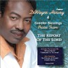 Pastor DeWayne Harvey & Greater Blessings Praise Team - The Report Of The Lord