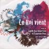 Judith Ann Robertson, Fabienne Pons - Le Roi Vient