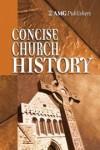 Hunt John - AMG CONCISE CHURCH HISTORY