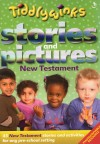 Tiddlywinks: Stories And Pictures New Testament