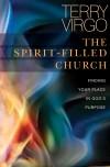 Terry Virgo - The Spirit-Filled Church