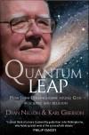 Dean Nelson, & Karl Giberson - Quantum Leap