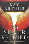 Arthur Kay - AS SILVER REFINED