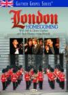 Bill & Gloria Gaither and Their Homecoming Friends - London Homecoming