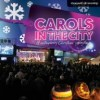 Vineyard UK - Carols In The City: A Contemporary Christmas Celebration