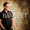 Graham Kendrick - Banquet