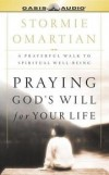 Stormie Omartian - Praying God's Will For Your Life