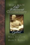 Mark Rooker (Editor), Max E. Anders (Editor) - Holman Old Testament Commentary: Ezekiel