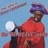 Sister Cantaloupe - Un Be-Weave Able