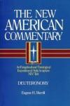Eugene H. Merrill - Deuteronomy