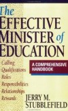 Jerry M. Stubblefield - The effective minister of education