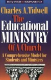 Charles A. Tidwell - The educational ministry of a church