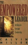 Calvin Miller - The empowered leader