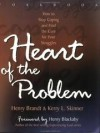 Henry Brandt & Kerry Skinner - Heart of the problem workbook