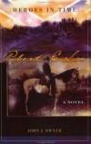 John J. Dwyer - Robert E. Lee: A Novel