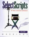 Paul Johnson, Nicole Johnson - Select Scripts: Marriage