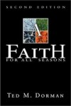 Ted M. Dorman - A faith for all seasons