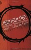 Gregg Allison, Steve Keels - Jesusology