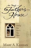 Mary A. Kassian, Dale McCleskey - In My Father's House