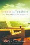 Vicki Caruana - Recess for Teachers