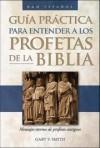 Gary V. Smith - The Guia practica para entender a los profetas de la Biblia