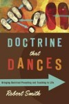 Robert Smith, James Earl Massey (Foreword) - Doctrine That Dances