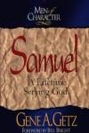 Gene A. Getz, Bill Bright - Samuel: A Lifetime Serving God