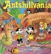 Ants'hillvania - Ants'hillvania