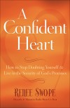 Renee Swope - A Confident Heart
