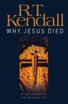 R.T. Kendall - Why Jesus Died