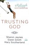Sharon Jaynes - Trusting God
