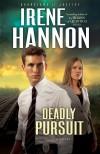 Irene Hannon - Deadly Pursuit