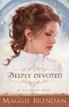 Maggie Brendan - Deeply Devoted