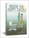Pamela Sonnenmoser - Beside The Empty Cradle